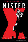 Mister X: Condemned TPB