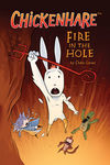 Chickenhare Volume 2: Fire in the Hole TPB