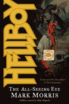 Hellboy: All-Seeing Eye (Novel) - nick & dent