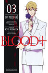 Blood+ Volume 3: Boy Meets Girl (Novel)