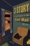 3 Story: The Secret History of the Giant Man HC