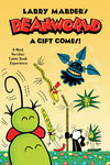 Larry Marder's Beanworld HC Book 2: A Gift Comes!