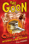 Goon Volume 6: Chinatown and the Mystery of Mr. Wicker TPB