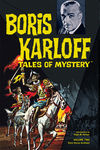 Boris Karloff Tales of Mystery Archives Volume 2 HC