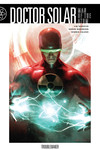 Doctor Solar, Man of the Atom Volume 1 TPB