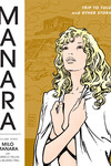 Manara Library Volume 3 HC: Trip to Tulum and Other Stories