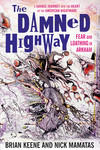 Damned Highway: Fear and Loathing in Arkham