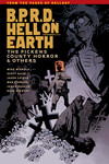 B.P.R.D. Hell on Earth Volume 5 - The Pickens County Horror and Others TPB