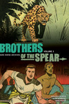 Brothers of the Spear Archives Volume 3 HC
