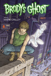 Brody's Ghost Book 3 TPB