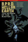 B.P.R.D. Hell on Earth Volume 6 - The Return of the Master TPB