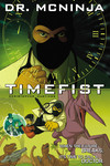 Adventures of Dr. McNinja TPB Vol. 02: Time Fist