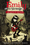 Emily and the Strangers Volume 1 HC