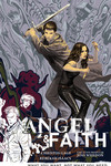 Angel and Faith TPB Vol. 05 What You Want, Not What You Need TPB