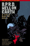 B.P.R.D. Hell on Earth Volume 7 - A Cold Day in Hell TPB