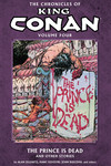 Chronicles of King Conan Volume 4 TPB: The Prince is Dead and Other Stories