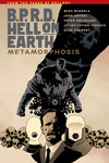 B.P.R.D. Hell on Earth Volume 12 - Metamorphosis TPB