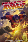 Captain Midnight Volume 2 TPB: Brave Old World