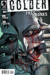 Colder: Toss the Bones #1