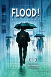 Flood! A Novel in Pictures Fourth Edition HC