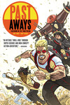 Past Aways: Facedown in the Timestream TPB