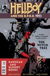 Hellboy and the B.P.R.D.: 1953--The Witch Tree & Rawhead and Bloody Bones