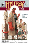 Hellboy and the B.P.R.D.: 1953 - Beyond the Fences #1