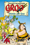 Groo: Friends and Foes HC