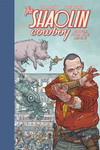 Shaolin Cowboy: Who'll Stop the Reign? HC
