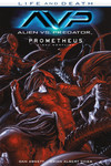 Alien vs. Predator: Life and Death TPB