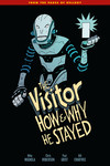 Visitor: How and Why He Stayed TPB
