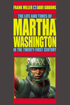 Life and Times of Martha Washington in the Twenty-First Century TPB (Second Edition)