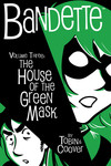 Bandette Volume 3 HC: The House of the Green Mask