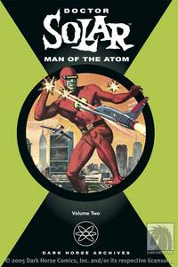Doctor Solar, Man of the Atom Archives Volume 2 HC