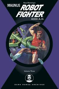 Magnus, Robot Fighter Archives Vol. 3 HC