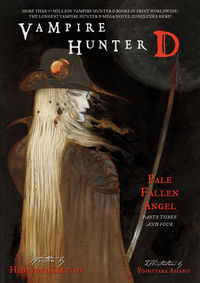 Vampire Hunter D Volume 12: Pale Fallen Angel Parts 3 and 4 (Novel)