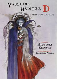 Vampire Hunter D Volume 3: Demon Deathchase (Novel)
