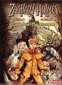 Zachary Holmes Case 1: The Monster HC