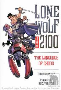 Lone Wolf 2100 Vol 2: The Language of Chaos TPB