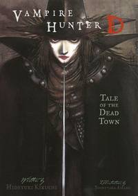 Vampire Hunter D Volume 4: Tale of the Dead Town (Novel)