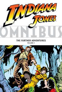 Indiana Jones Omnibus TPB: The Further Adventures Volume 1