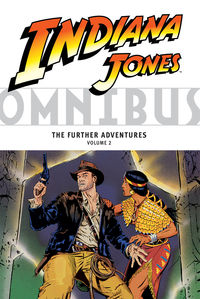 Indiana Jones Omnibus TPB: The Further Adventures Volume 2