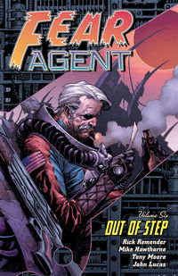 Fear Agent TPB Vol. 6: Out of Step