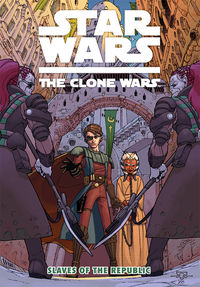 Star Wars: The Clone Wars TPB -- Slaves of the Republic