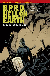 B.P.R.D. Hell on Earth Volume 1 - New World TPB