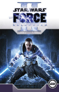 Star Wars: The Force Unleashed Volume 2 TPB - nick & dent