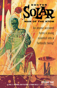 Doctor Solar, Man of the Atom Archives Volume 1 TPB