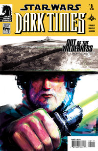 Star Wars: Dark Times-Out of the Wilderness #5