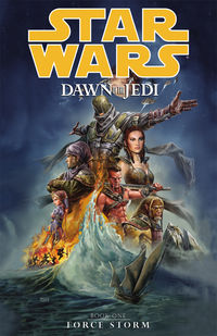 Star Wars: Dawn of the Jedi Vol. 1 TPB - Force Storm review at TFAW.com