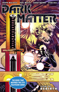 Dark Matter Volume 1 TPB - Rebirth